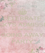 CELEBRATE BECKYS ADMISSION TO THE BAR & GOING AWAY PARTY - Personalised Poster A4 size