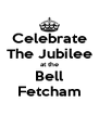 Celebrate The Jubilee at the Bell Fetcham - Personalised Poster A4 size
