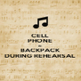 CELL PHONE IN BACKPACK DURING REHEARSAL - Personalised Poster A4 size