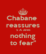 "Chabane  reassures  S A Jews  nothing  to fear"" - Personalised Poster A4 size"