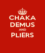 CHAKA DEMUS AND PLIERS  - Personalised Poster A4 size
