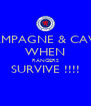 CHAMPAGNE & CAVIAR WHEN RANGERS SURVIVE !!!!  - Personalised Poster A4 size
