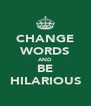 CHANGE WORDS AND BE HILARIOUS - Personalised Poster A4 size