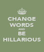 CHANGE WORDS AND BE HILLARIOUS - Personalised Poster A4 size