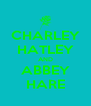 CHARLEY HATLEY AND ABBEY HARE - Personalised Poster A4 size