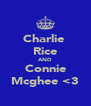 Charlie  Rice AND Connie Mcghee <3 - Personalised Poster A4 size