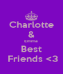 Charlotte & Emma Best  Friends <3 - Personalised Poster A4 size