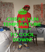 CHEAK YUH TEMPERATURE YUH NEED TO COOL DOWN! - Personalised Poster A4 size