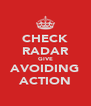 CHECK RADAR GIVE AVOIDING ACTION - Personalised Poster A4 size
