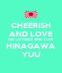 CHEERISH AND LOVE THE LOVABLE AND CUTE HINAGAWA YUU - Personalised Poster A4 size