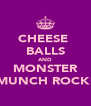 CHEESE  BALLS AND MONSTER MUNCH ROCK! - Personalised Poster A4 size