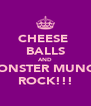 CHEESE  BALLS AND MONSTER MUNCH ROCK!!! - Personalised Poster A4 size