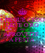 CHEGUE CEDO LEVE O RG AND APROVEITE  A FESTA  - Personalised Poster A4 size