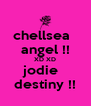 chellsea   angel !! XD XD jodie   destiny !! - Personalised Poster A4 size