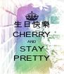 生日快樂 CHERRY AND STAY PRETTY - Personalised Poster A4 size