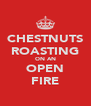 CHESTNUTS ROASTING ON AN OPEN FIRE - Personalised Poster A4 size