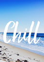 Chill - Personalised Poster A4 size