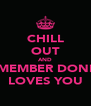 CHILL OUT AND REMEMBER DONNA LOVES YOU - Personalised Poster A4 size