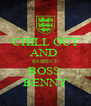 CHILL OUT AND  RESPECT BOSS  BENNY - Personalised Poster A4 size