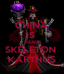 CHINA IS  DEAD  SKELETON  KARTHUS - Personalised Poster A4 size