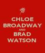 CHLOE BROADWAY AND BRAD WATSON - Personalised Poster A4 size