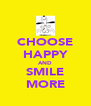 CHOOSE HAPPY AND SMILE MORE - Personalised Poster A4 size
