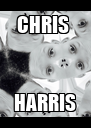 CHRIS  HARRIS - Personalised Poster A4 size