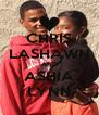 CHRIS LASHAWN AND ASHIA LYNN - Personalised Poster A4 size