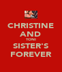 CHRISTINE AND TONI SISTER'S FOREVER - Personalised Poster A4 size