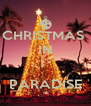 CHRISTMAS  IN   PARADISE - Personalised Poster A4 size