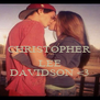 CHRISTOPHER  LEE DAVIDSON <3 - Personalised Poster A4 size