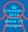 Chrysler  2K14 The Great Wave Of Kyogre - Personalised Poster A4 size