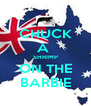 CHUCK A  SHRIMP ON THE BARBIE - Personalised Poster A4 size