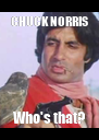 CHUCK NORRIS Who's that? - Personalised Poster A4 size