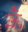 Ciao Vannina Ti voglio Tanto Bene <3  - Personalised Poster A4 size