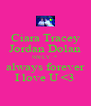 Ciara Tracey Jordan Dolan NWLY :* always forever I love U <3 - Personalised Poster A4 size