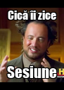 Cică îi zice Sesiune - Personalised Poster A4 size