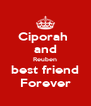 Ciporah  and Reuben best friend Forever - Personalised Poster A4 size