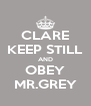 CLARE KEEP STILL AND OBEY MR.GREY - Personalised Poster A4 size