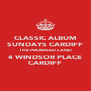 CLASSIC ALBUM SUNDAYS CARDIFF THE PROMISED LAND 4 WINDSOR PLACE CARDIFF - Personalised Poster A4 size