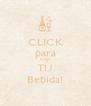 CLICK para Elegir TU Bebida! - Personalised Poster A4 size