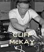 CLIFF McKAY - Personalised Poster A4 size