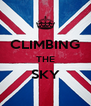 CLIMBING THE SKY  - Personalised Poster A4 size