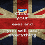Close your eyes and you will see everything - Personalised Poster A4 size