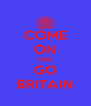 COME ON AND GO BRITAIN - Personalised Poster A4 size
