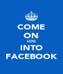 COME ON LOG INTO FACEBOOK - Personalised Poster A4 size