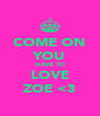 COME ON YOU HAVE TO LOVE ZOE <3 - Personalised Poster A4 size