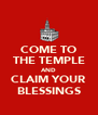 COME TO THE TEMPLE AND CLAIM YOUR BLESSINGS - Personalised Poster A4 size