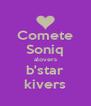 Comete Soniq alovers b'star kivers - Personalised Poster A4 size