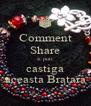 Comment Share si poti castiga aceasta Bratara - Personalised Poster A4 size